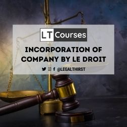 Incorporation Of Company By Le Droit